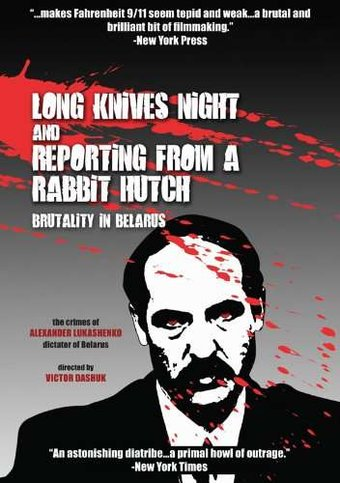 Long Knives Night / Reporting from a Rabbit Hutch