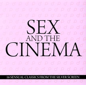 Sex and the Cinema