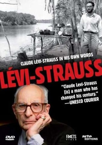 Claude Lévi-Strauss: In His Own Words (Claude