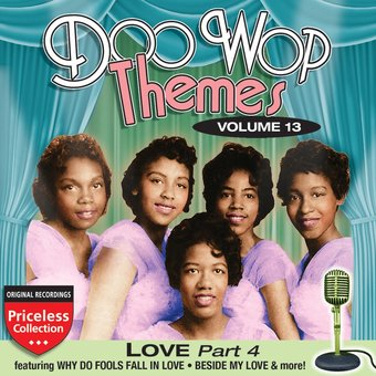 Doo Wop Themes, Volume 13 - Love, Part 4