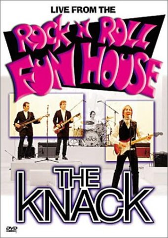 The Knack - Live From the Rock 'n' Roll Funhouse