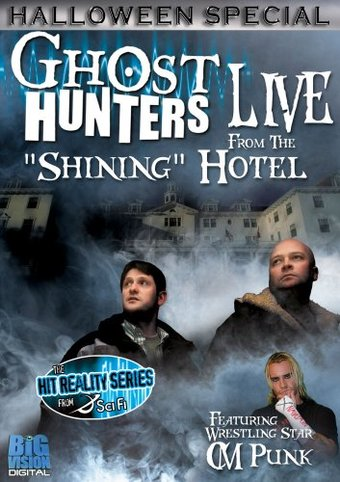 Ghost Hunters - Live from the Shining Hotel