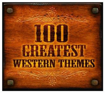 100 Greatest Western Themes (6-CD)