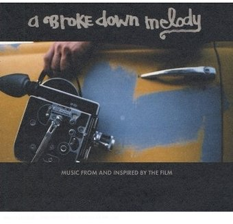Broke Down Melody [Import]