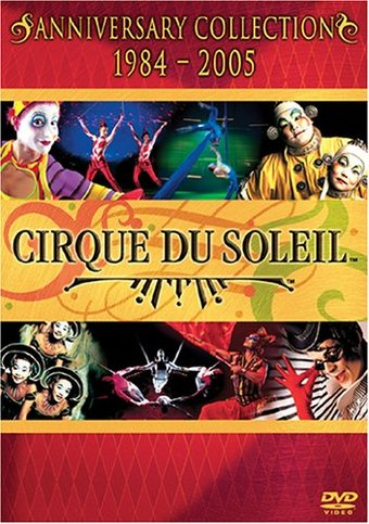 Cirque du Soleil - The Anniversary Collection