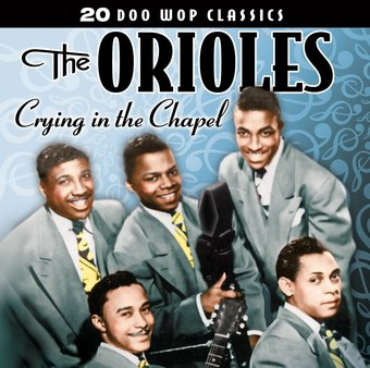 20 Doo Wop Classics - Crying In The Chapel