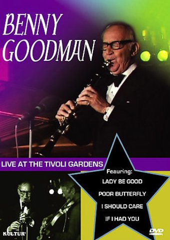 Benny Goodman at the Tivoli