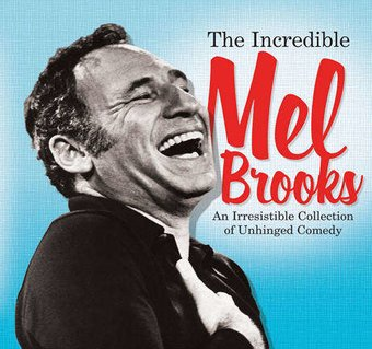 The Incredible Mel Brooks: An Irresistible