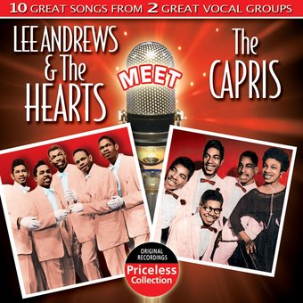 Lee Andrews & The Hearts Meet The Capris
