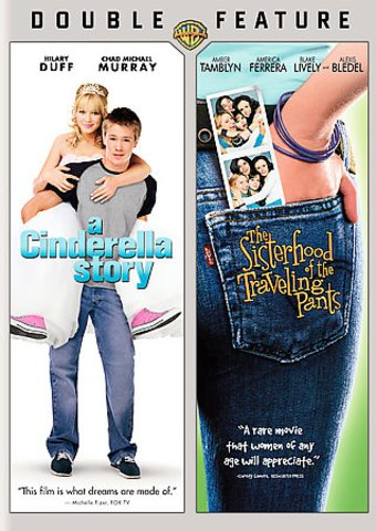 A Cinderella Story / Sisterhood of the Traveling