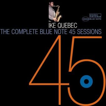 The Complete Blue Note 45 Sessions (2-CD)