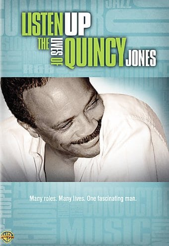Quincy Jones - Listen Up: The Lives of Quincy