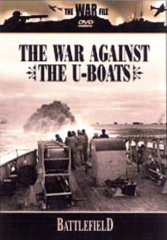 Battlefield - The War Against The U-Boats