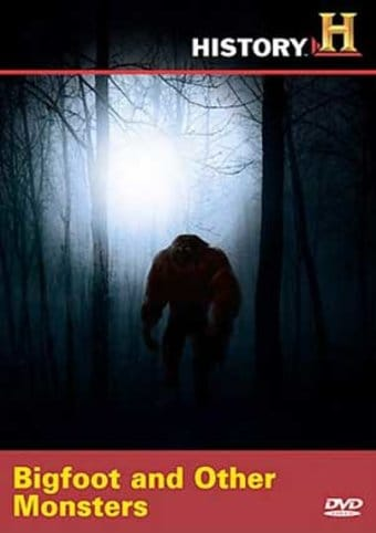 History Mysteries - Bigfoot And Other Monsters