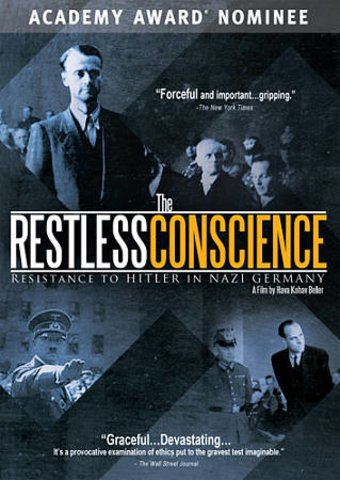The Restless Conscience: Resistance to Hitler