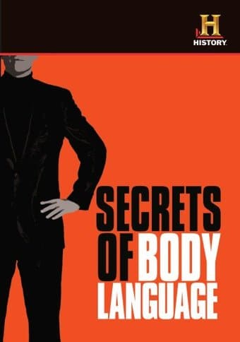 The History Channel: Secrets Of Body Language