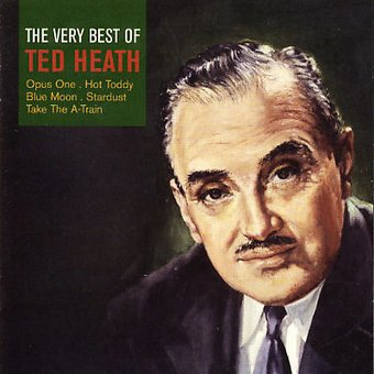 Very Best of Ted Heath [EMI]