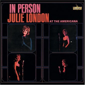 Julie London in Person at the Americana (Live)