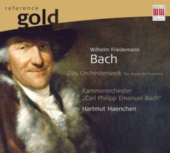 Wilhelm Friedemann Bach: The Works for Orchestra