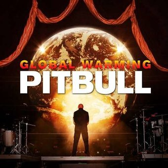 Global Warming [Deluxe Edition] [Clean]