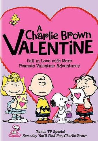 Peanuts - A Charlie Brown Valentine / Someday