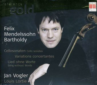 Mendelssohn: Cello Sonatas; Variations
