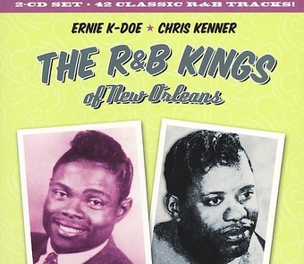 The R&B Kings of New Orleans: The Best of Ernie