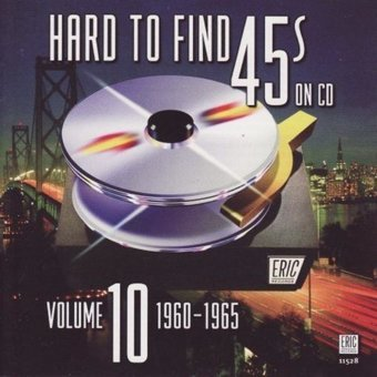 Hard to Find 45s on CD, Volume 10: 1960-1965