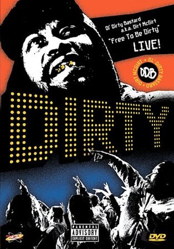 Ol' Dirty Bastard - Free to Be Dirty Live