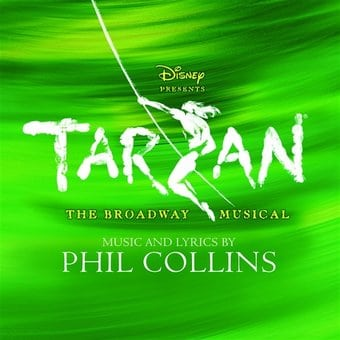 Tarzan: The Broadway Musical [Original Broadway