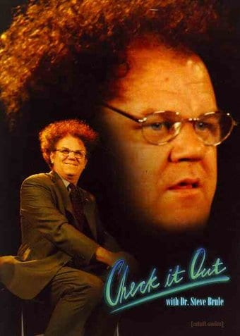 Check It Out with Dr. Steve Brule - Seasons 1 & 2