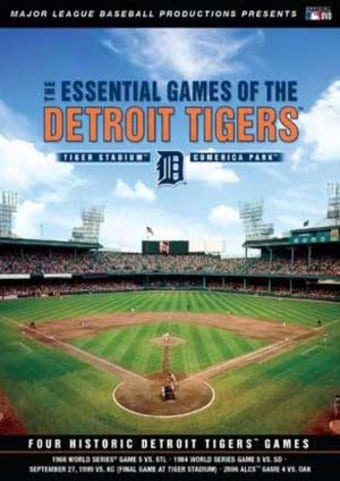 Detroit Tigers: Essential Games of the Detroit