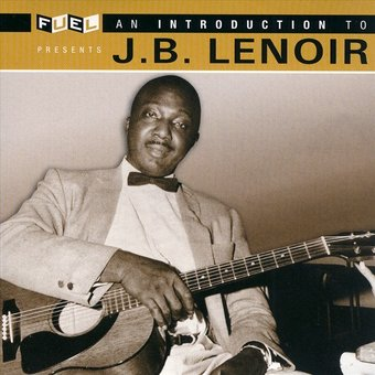 An Introduction to J.B. Lenoir