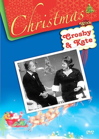 Christmas with Crosby and Kate Smith