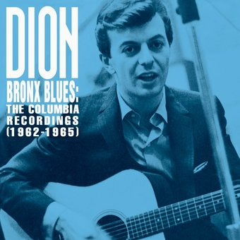Bronx Blues: The Columbia Recordings (1962-1965)