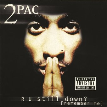 R U Still Down? (Remember Me) (2-CD)