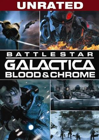 Battlestar Galactica - Blood & Chrome (Unrated)