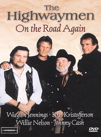 The Highwaymen - On the Road Again