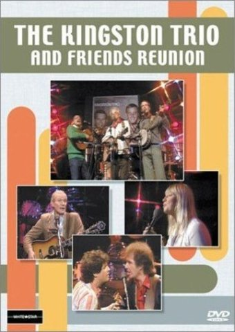 The Kingston Trio & FriendsReunion