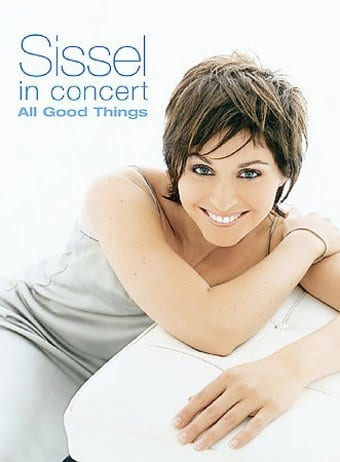 Sissel - In Concert: All Good Things