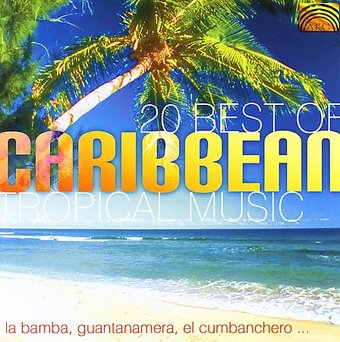 20 Best of Carribean Tropical Music