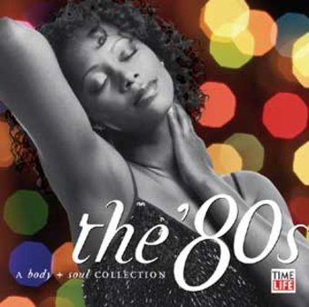 The '80s - A Body & Soul Collection