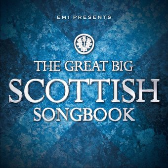 EMI Presents The Great Big Scottish Songbook