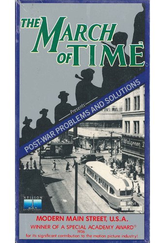 The March of Time: Modern Main Street, U.S.A.
