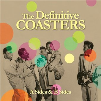 The Definitive Coasters: A Sides & B Sides (2-CD)