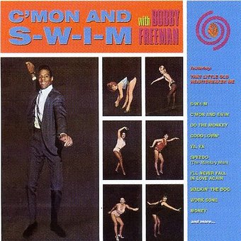 C'mon and S-W-I-M with Bobby Freeman