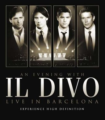 Il Divo: An Evening with Il Divo - Live in