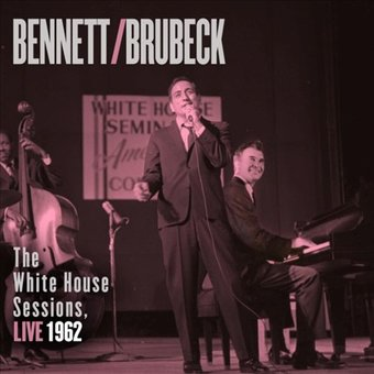 White House Sessions: Live 1962