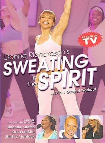 Sweating in the Spirit - A 3-In-1 Gospel Workout