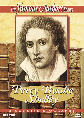 Famous Authors Series - Percy Bysshe Shelley